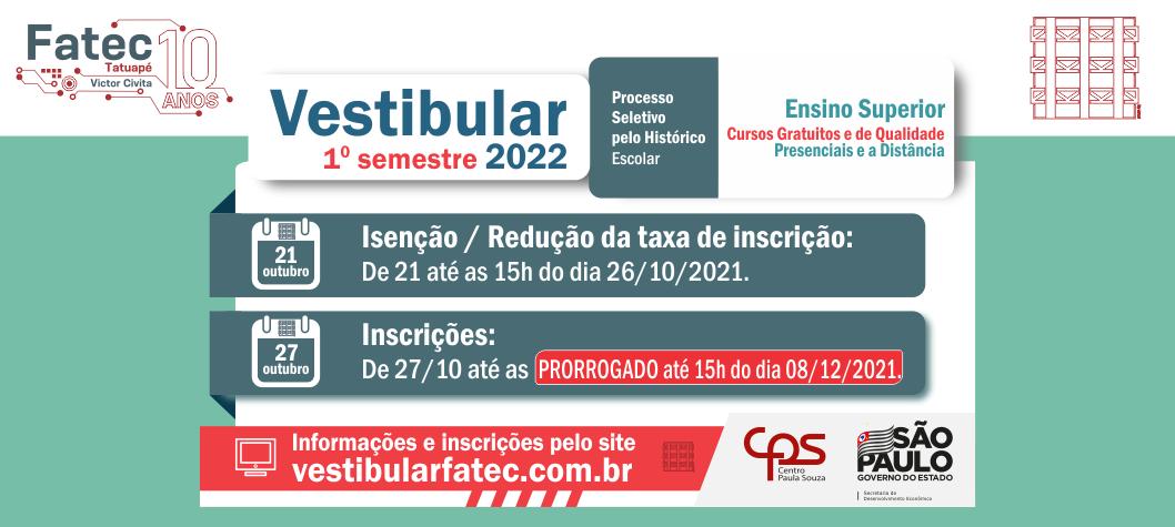 Vestibular Fatec 1º semestre / 2022
